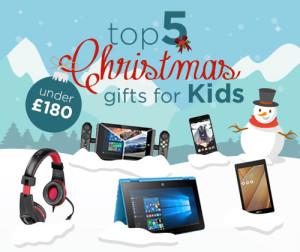 Top 5 Christmas Gifts for Kids under £180