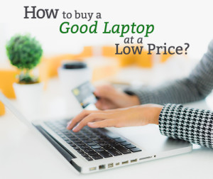 How-to-buy-a-good-laptop-at-a-low-price-Recovered